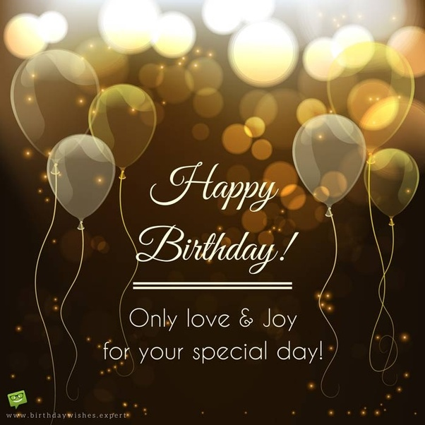 Only Love And Joy Friend Birthday Wishes