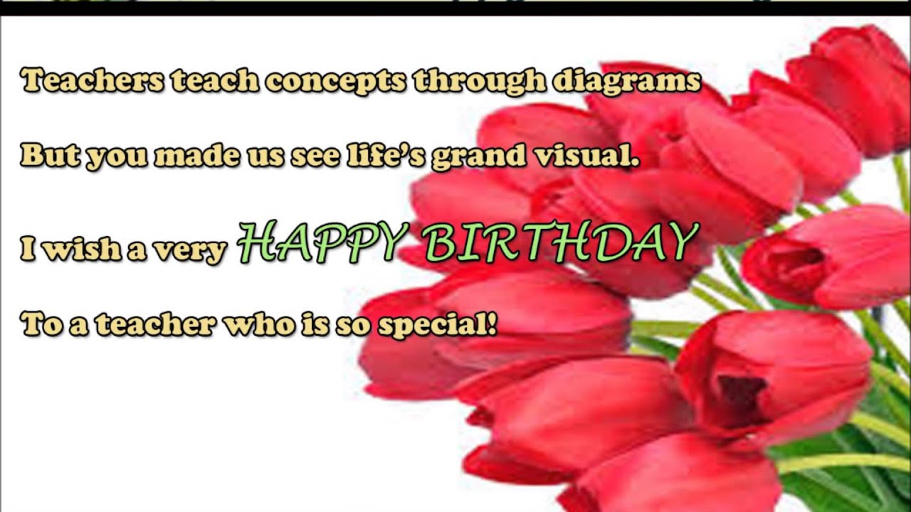 Teachers Teach Concepts Through Teacher Birthday Wishes