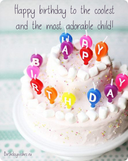 The Most Adorable Child Kids Birthday Wishes