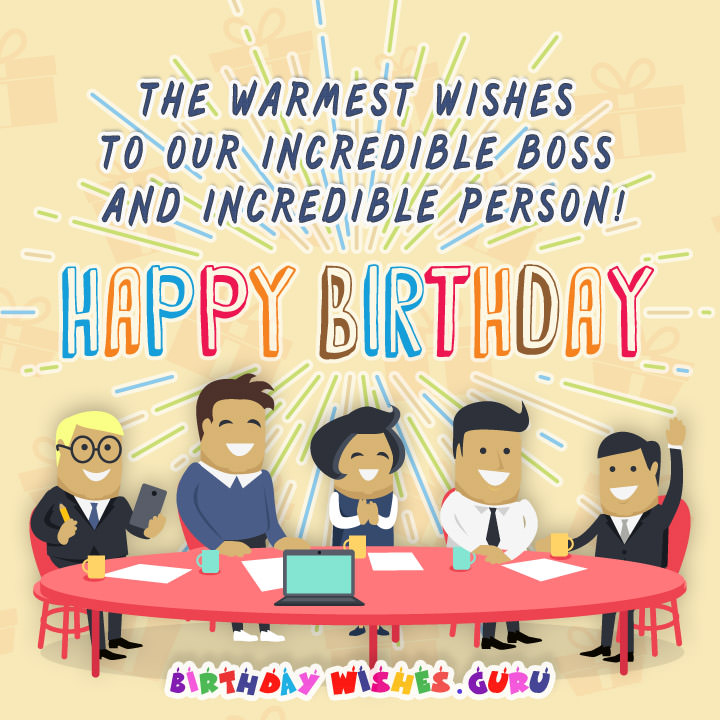 The Warmest Wishes To Boss Birthday Wishes
