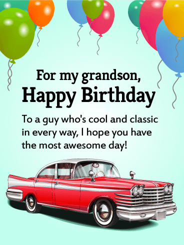 To A Guy Who's Cool Grandson Birthday Wishes