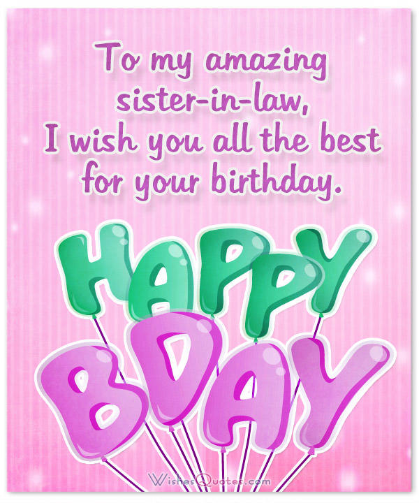 To My Amazing Sister In Law Sister In Law Birthday Wishes
