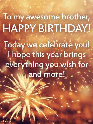 To My Awesome Brother Brother Birthday Wishes