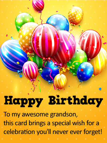 To My Awesome Grandson Grandson Birthday Wishes
