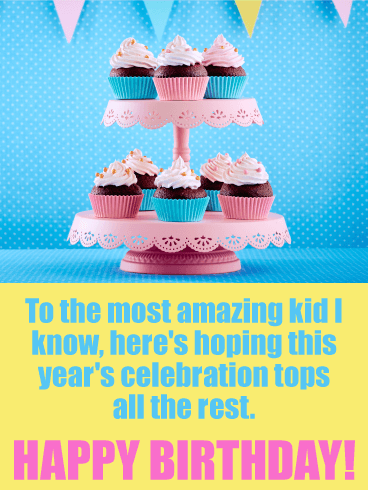 To The Most Amazing Kids Birthday Wishes