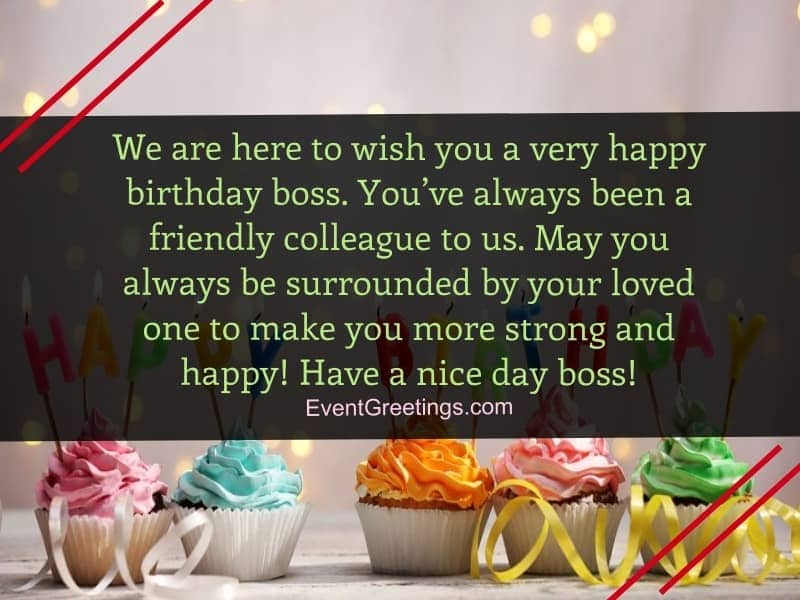 We Are Here To Wish Boss Birthday Wishes