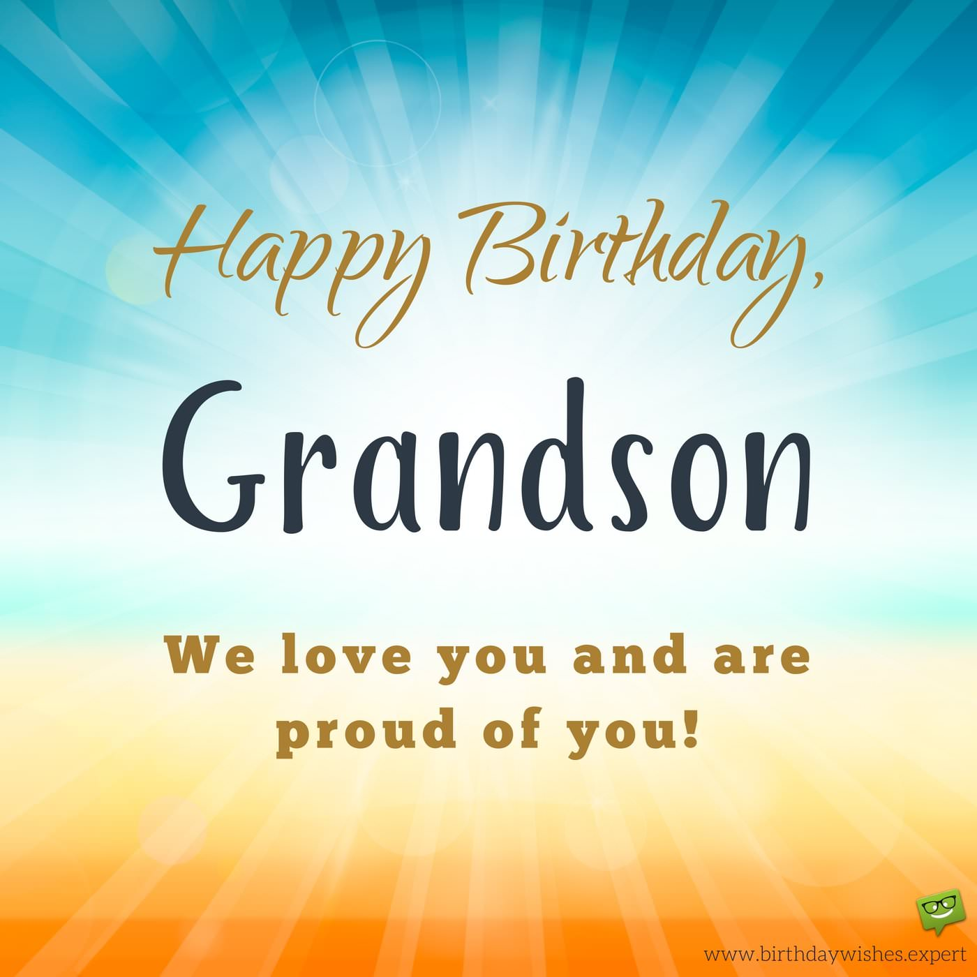 We Love You And Grandson Birthday Wishes