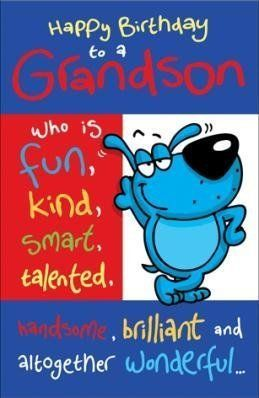 Who Is Fun Kind Smart Grandson Birthday Wishes