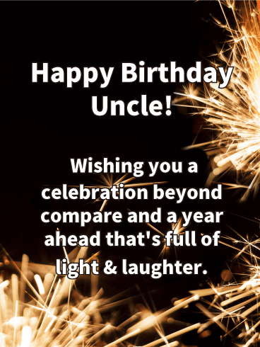 Wishing You A Celebration Beyond Uncle Birthday Wishes