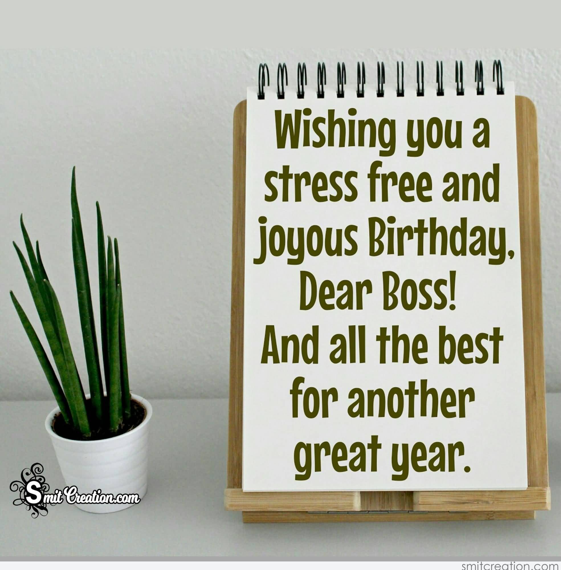 Wishing You A Stress Boss Birthday Wishes