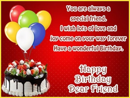 You Are Always A Special Friend Birthday Wishes