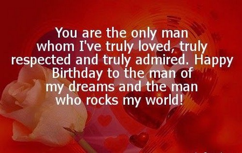 You Are The Only Man Boyfriend Birthday Wishes