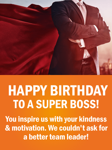 You Inspire Us With Boss Birthday Wishes