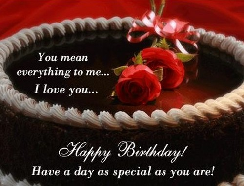 You Mean Everything To Me Someone Special Birthday Wishes