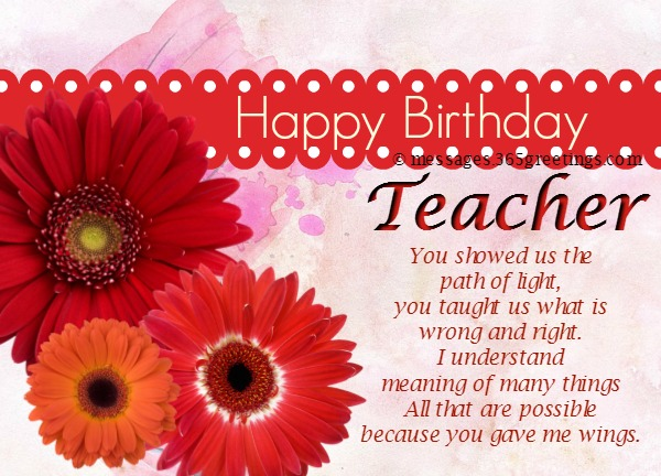 You Showed Us The Teacher Birthday Wishes