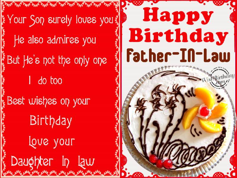 Your Son Surely Loves Father In Law Birthday Wishes