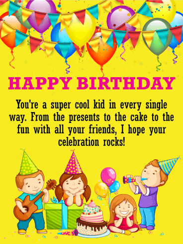 You're A Super Cool Kid Kids Birthday Wishes