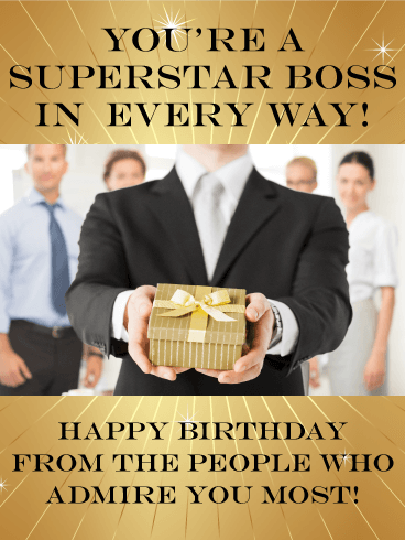 You're A Superstar Boss Boss Birthday Wishes
