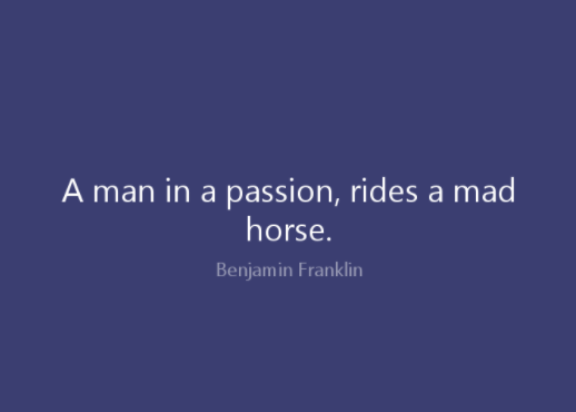 A Man In A Passion Anger Quotes