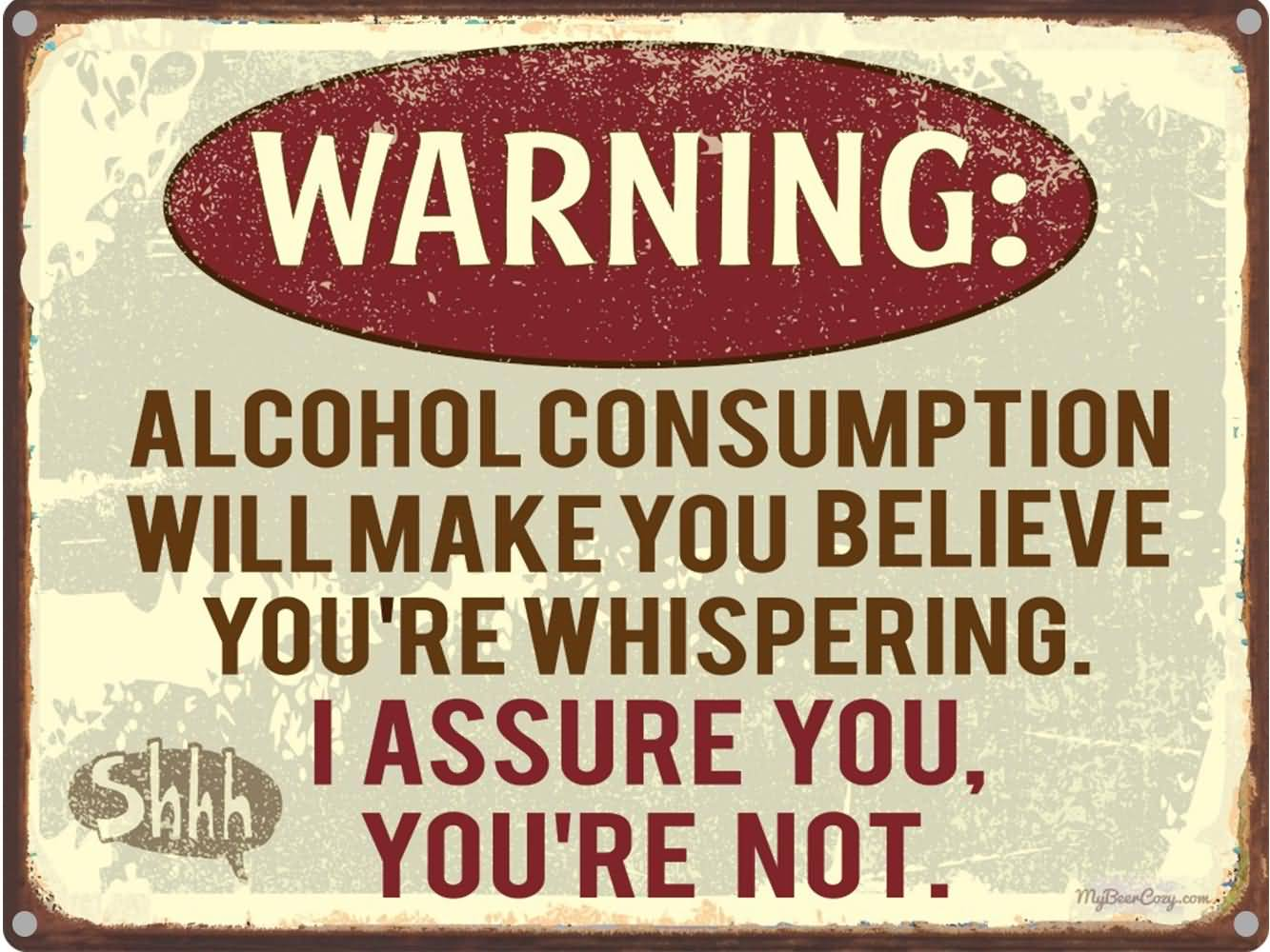 Alcohol Consumption Will Make Alcohol Quotes