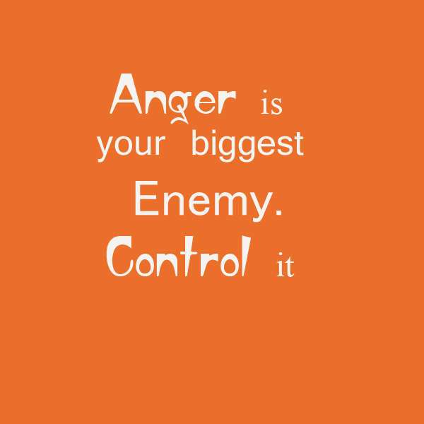 Anger Is Your Biggest Anger Quotes
