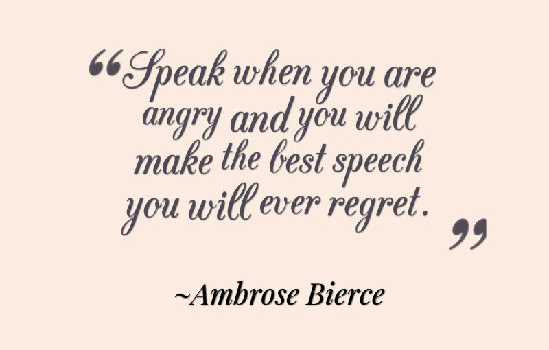 Don't Speak When You Are Anger Quotes