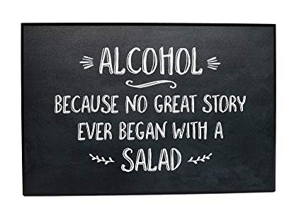Ever Began With A Alcohol Quotes