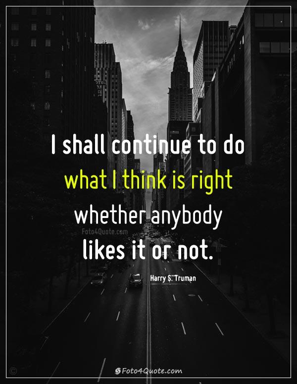 I Shall Continue To Do Attitude Quotes
