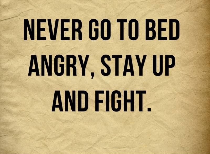 Never Go To Bed Anger Quotes