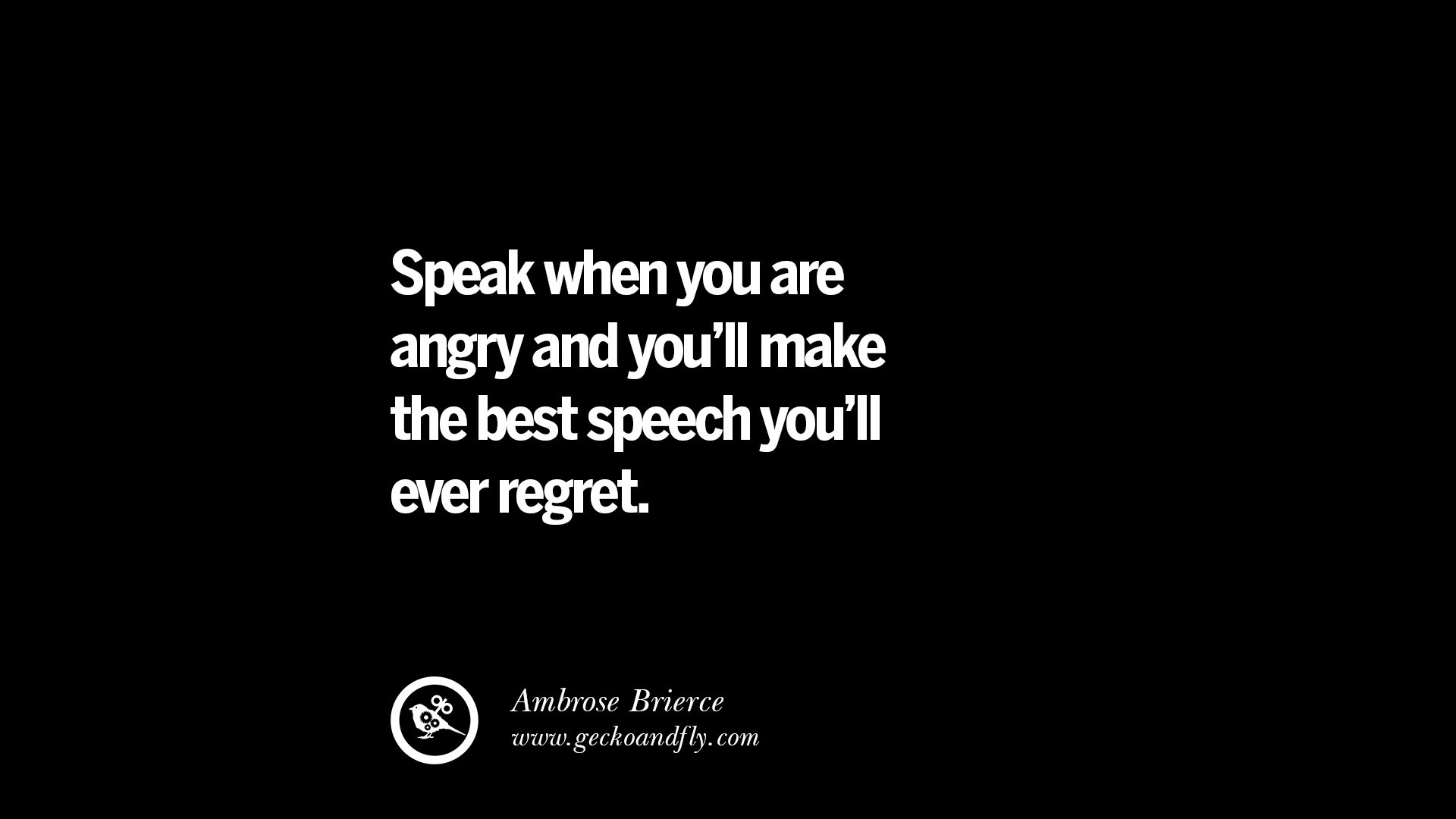 Speak When You Are Anger Quotes