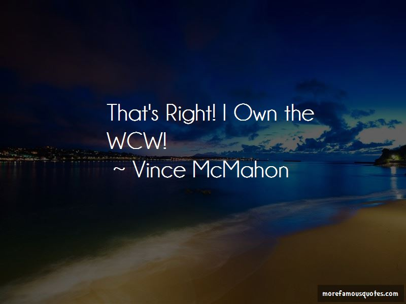 That's Right Own The Wcw Quotes