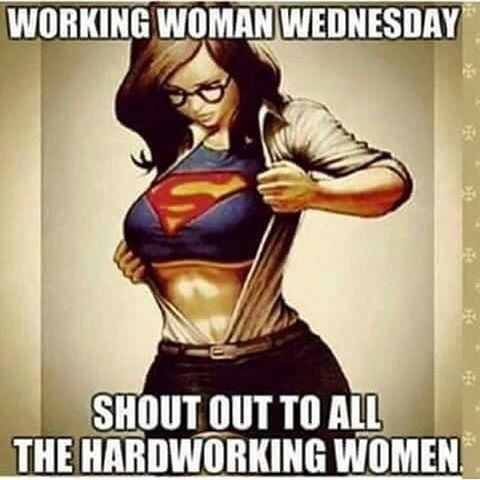 Working Woman Wednesday Shout Wcw Quotes