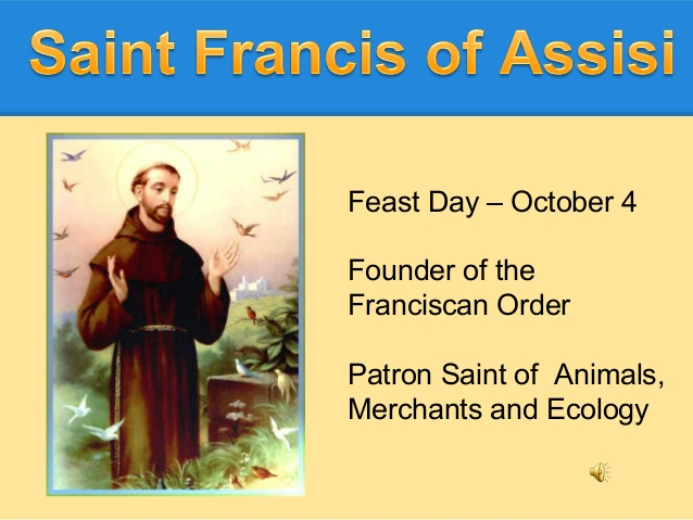 Feast day Feast of St Francis of Assisi