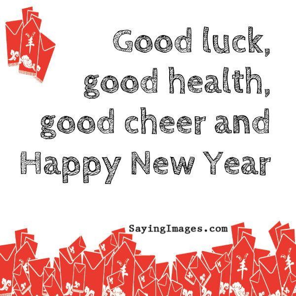 Good Luck Good Healt Good Cheer