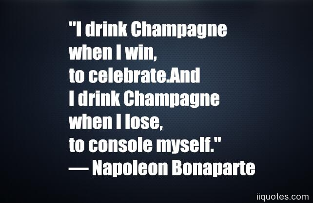 I Drink Champagne When I Lose Myself