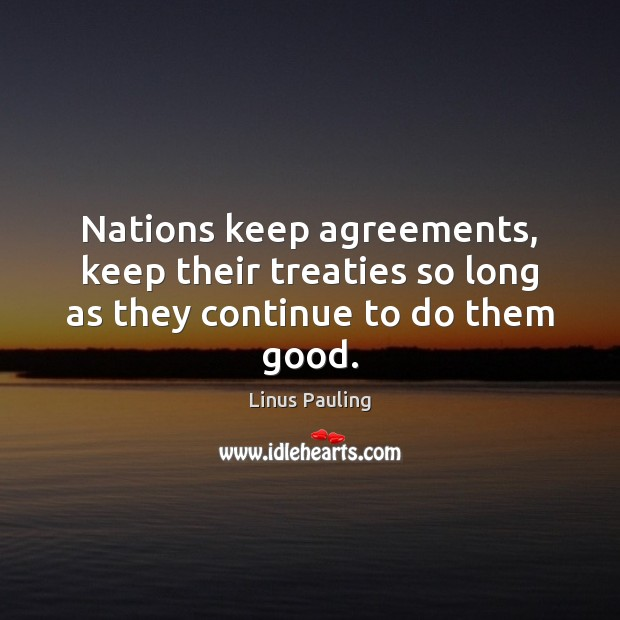 Love Hearts Nations Keep Agreements Keep Their To DoThem Good