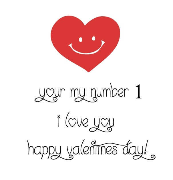 Your My Number One I Love Valentines Day Message