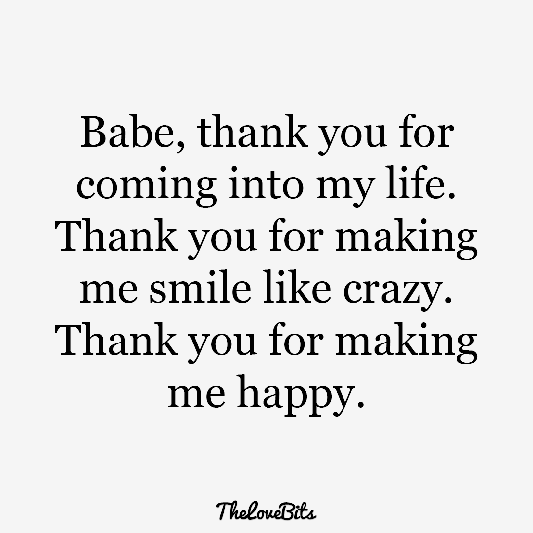 Babe Thank You For Comming My Life I Love My Boyfriend Quotes