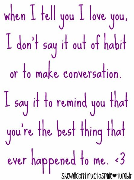 Don't Say It Out Of Habit I Love My Boyfriend Quotes