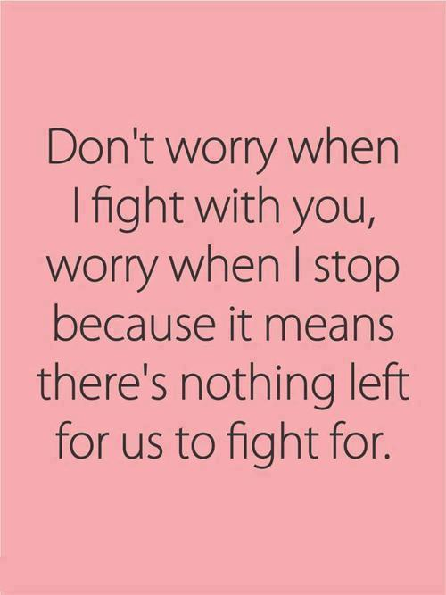 Dont Worry When I Fight With You