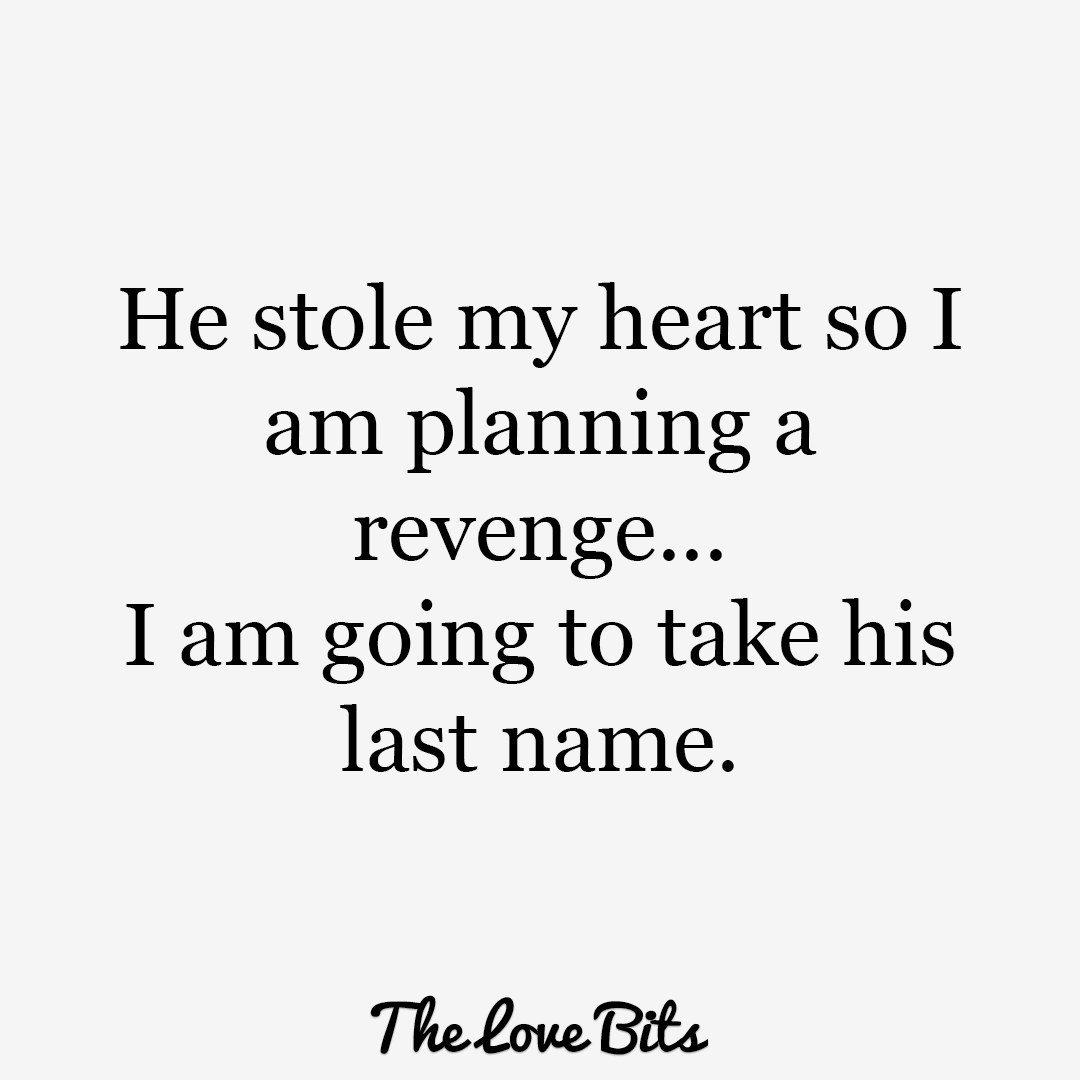He Stole My Heart So I Planning