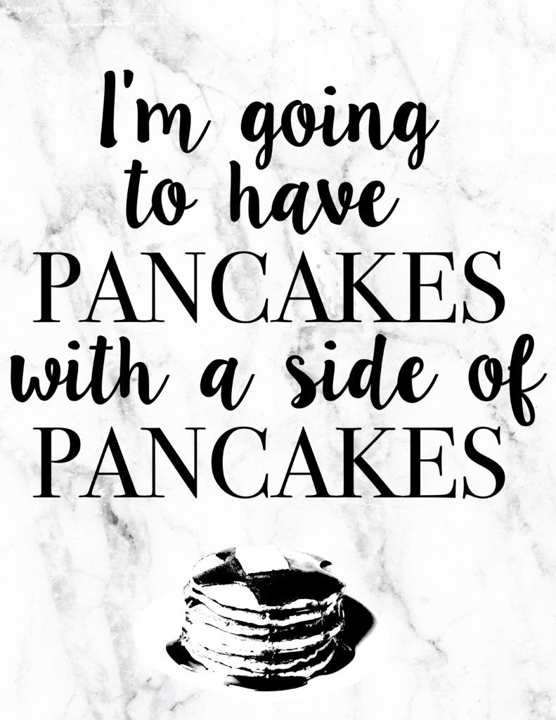 I Am Going To Have Pancakes