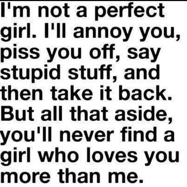 I Am Not Perfect Girl I Love My Boyfriend Quotes