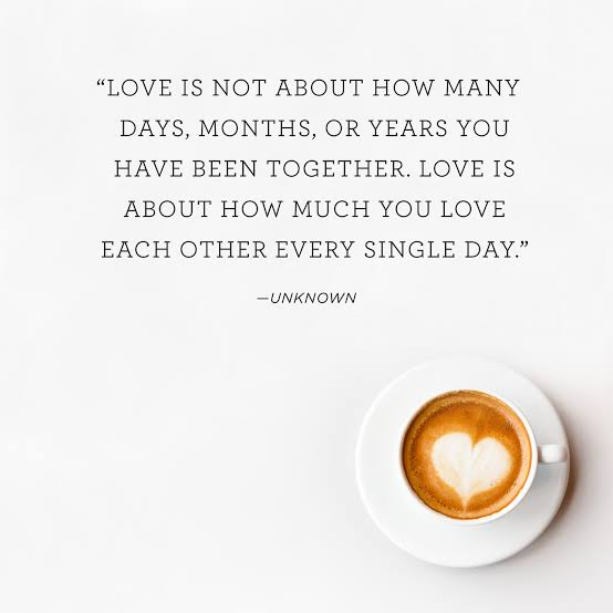 Love Is Not About How Many Days Months