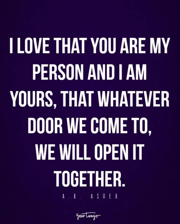 Love That You Are My Person I Love My Boyfriend Quotes