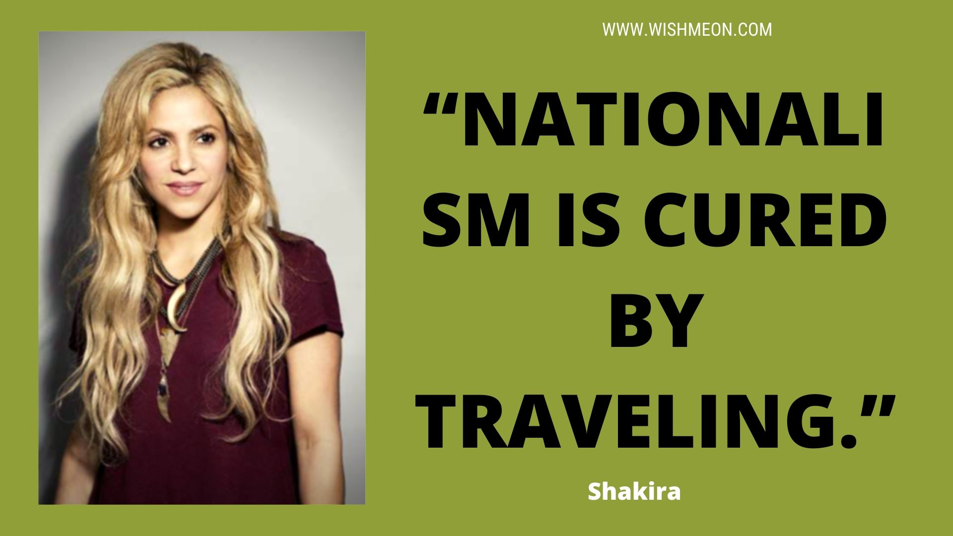 Nationalism Is Cured By Traveling