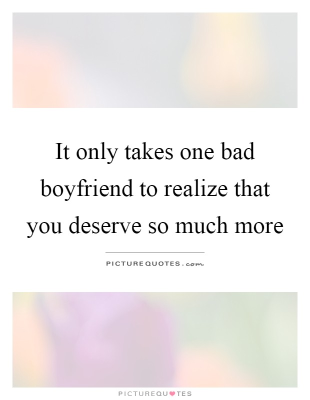Only Take One Bad Boyfriend
