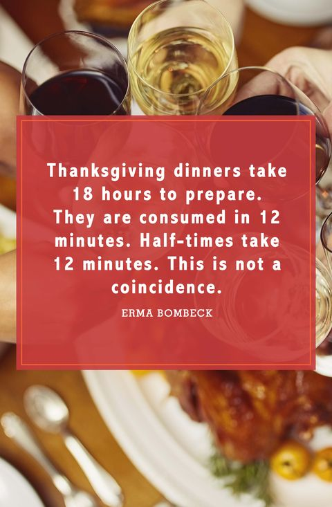 Thanks giving Dinners Take Hours