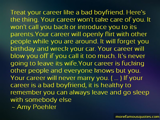 Treat Your Like Career Badboyfriend