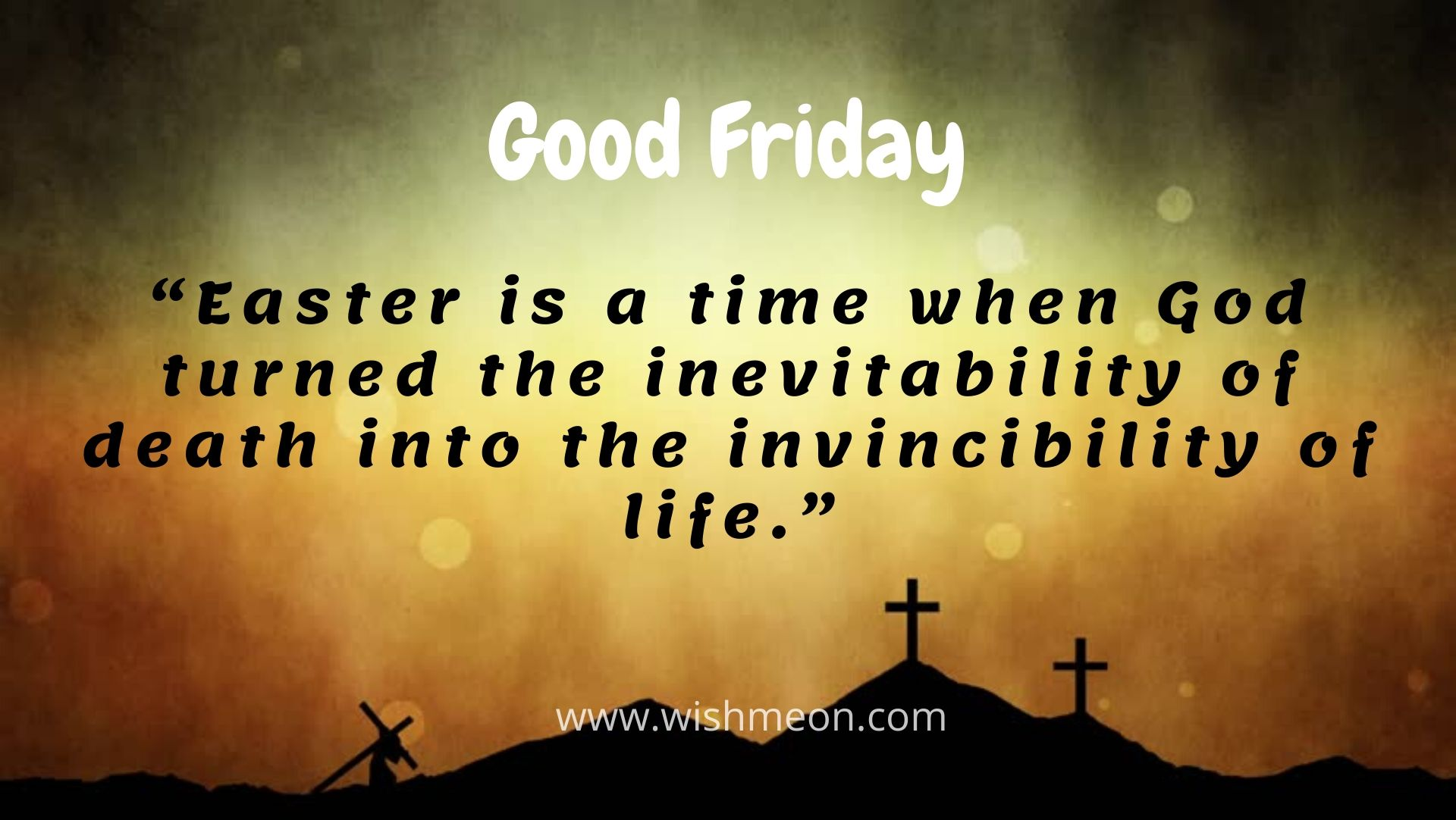 Easter Is A Time When God Turned The Inevitability